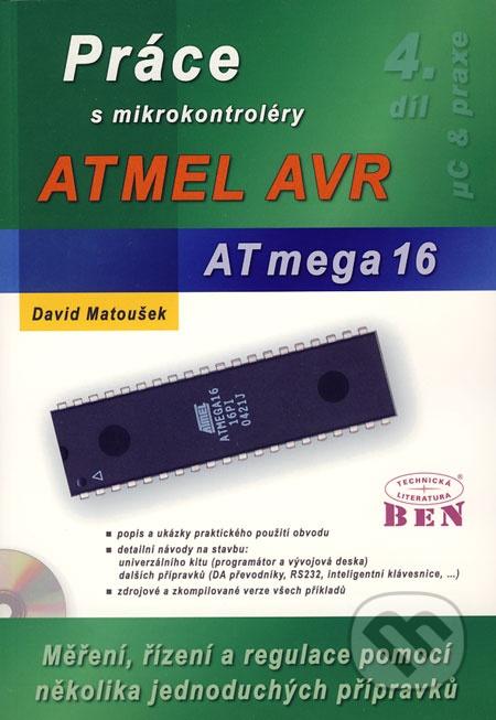 Práce s mikrokontroléry ATMEL AVR ATmega16