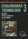 Strojírenská technologie 3