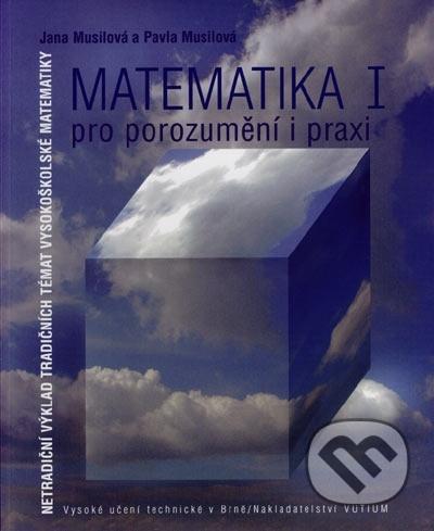 Matematika I pro porozumění i praxi