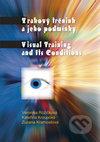 Zrakový trénink a jeho podmínky