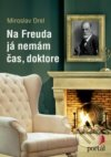 Na Freuda já nemám čas, doktore