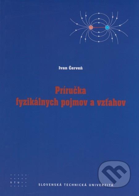 Príručka fyzikálnych pojmov a vzťahov