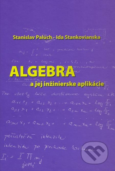Algebra a jej inžinierske aplikácie