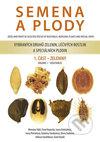 Semena a plody vybraných druhů zelenin, léčivých rostlin a speciálních plodin