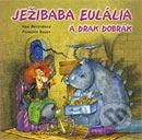 Ježibaba Eulália a drak Dobrák