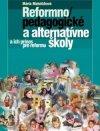 Reformnopedagogické a alternatívne školy a ich prínos pre reformu školstva
