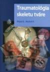 Traumatológia skeletu tváre