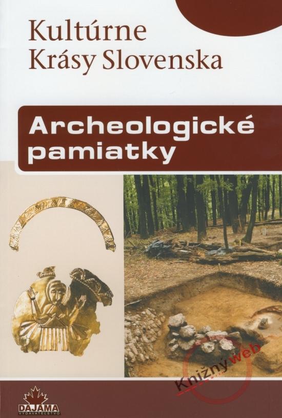 Archeologické pamiatky. Kultúrne krásy Slovenska