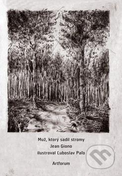 Muž, ktorý sadil stromy