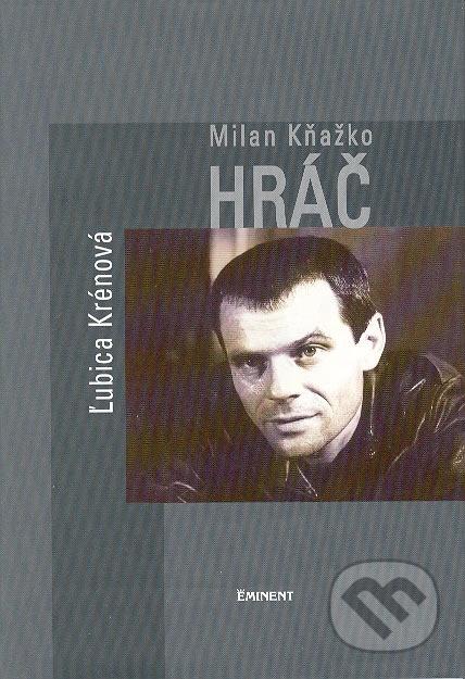 Milan Kňažko - hráč