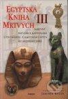 Egyptská kniha mrvtých / III