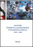 Slovník českých a slovenských výtvarných umělců 1950-2009
