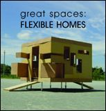 Great Spaces Flexible Homes