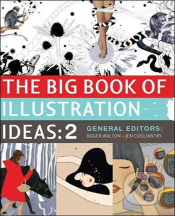 The big book of illustration ideas: 2