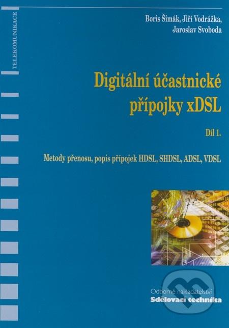 Digitální účastnické přípojky xDSL. Díl 1