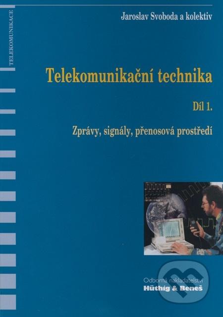 Telekomunikační technika. Díl 1