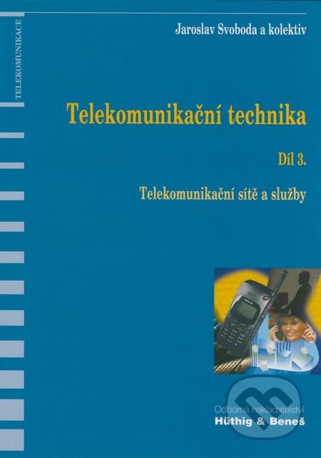 Telekomunikační technika. Díl 3