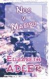 Noc v Malibu