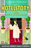 Hotelstory, aneb, Když to hosté rozbalí