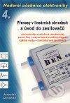 Moderní učebnice elektroniky. 4. díl. Přenosové charakteristiky elektronických obvodů, tranzistorové zesiloveče