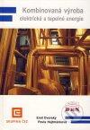 Kombinovaná výroba elektrické a tepelné energie