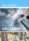 Technologické procesy obrábění