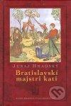 Bratislavskí majstri kati