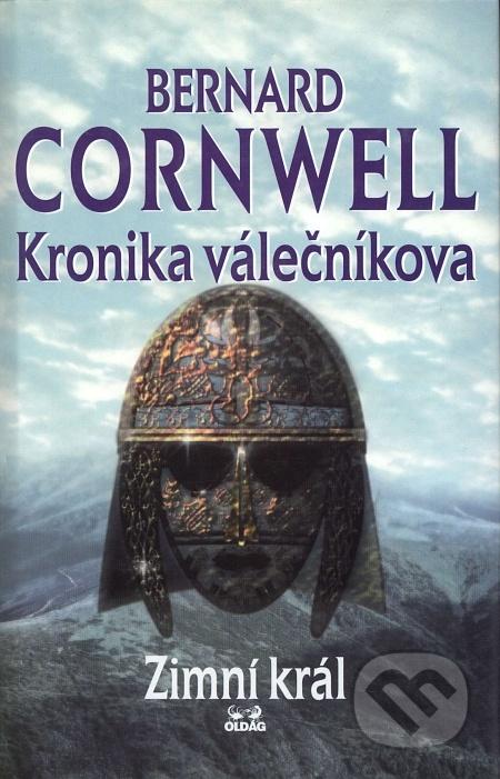 Kronika válečníkova.Sv.1. Zimní král
