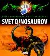 Svet dinosaurov