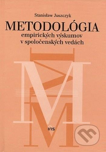 Metodológia empirických výskumov v spoločenských vedách