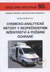 Chemicko-analytické metody v bezpečnostním inženýrství a požární ochraně