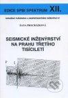 Seismické inženýrství na Prahu třetího tisíciletí