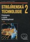 Strojírenská technologie 2
