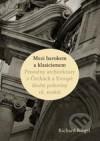 Mezi barokem a klasicismem. Proměny architektury v Čechách a Europě druhé poloviny 18. století