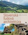 Slovenská ľudová architektúra