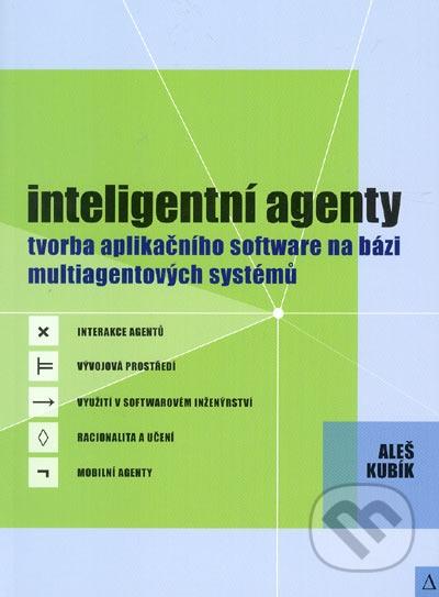 Inteligentní agenty tvorba