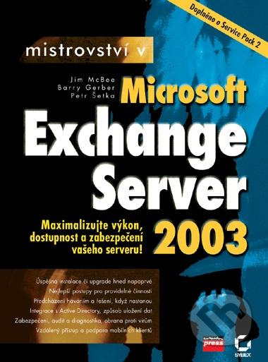 Mistrovství v Microsoft Exchange Server 2003