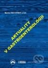 Aktuality v gastroenterológii