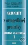 Aktuality z ortopedickej protetiky