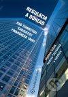 Regulácia a dohľad nad činnosťou subjektov finančného trhu