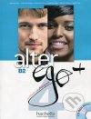Alter ego + méthode de français pour grands adolescents et adultes 4/B2