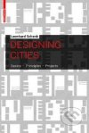 Designing cities. Basics, principles, projects