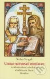 Cyrilo-metodské dedičstvo v náboženskom, národnom a kultúrnom živote Slovákov