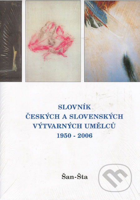 Slovník českých a slovenských výtvarných umelců 1950-2006