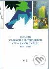 Slovník českých a slovenských výtvarných umělců 1950-2010