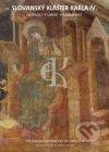 Slovanský klášter Karla IV. = The Slavonic Monastery of Charles IV