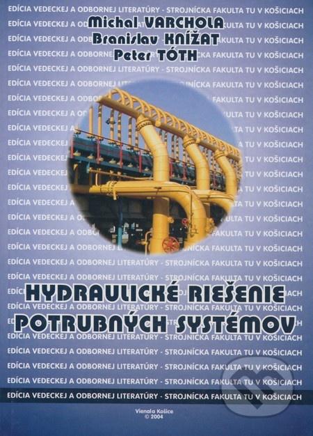 Hydraulické riešenie potrubných systémov
