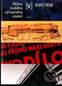 Dějiny českého výtvarného umění 1939-1958