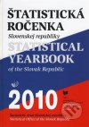 Štatistická ročenka Slovenskej republiky 2010 = Statistical yearbook of the Slovak Republic 2010