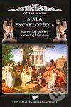 Malá encyklopédia starovekej gréckej a rímskej literatúry
